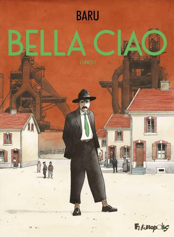 """La couverture de la BD """"Belle Ciao"""" de Baru"""