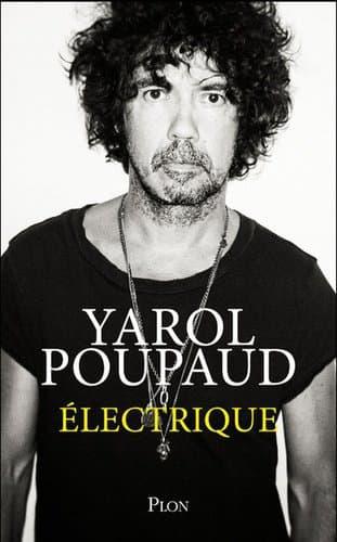 """""""Electrique"""", de Yarol Poupaud."""